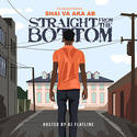 Straight From The Bottom by ShaiVa