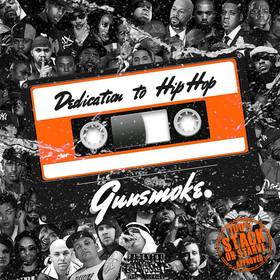 Dedication To Hip Hop Gun Smoke (F.A.M Music Group) front cover
