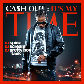 It's My Time Ca$h Out front cover