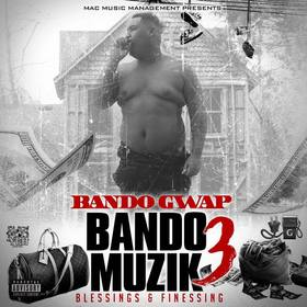 BM3 ; Vol 3 ( blessings & finessing ) BANDO GWAP front cover