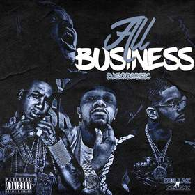All Business DJ Gxxd Muzic front cover