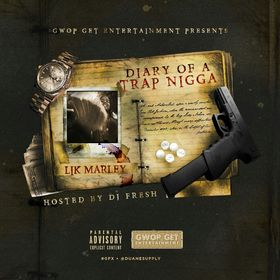 Diary Of A Trap Nigga gwop get marley front cover