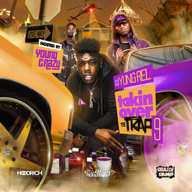 Takin Over The Trap 9  (Hosted By Young Crazy) DJ Yung Rel front cover