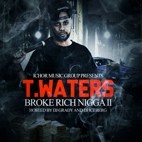 Broke Rich Nigga II T.Waters front cover