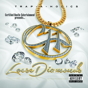 Loose Diamonds Certified Hustle Ent  front cover