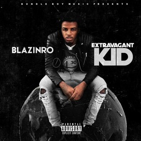 BlazinRo - Extravagant Kid Colossal Music Group front cover