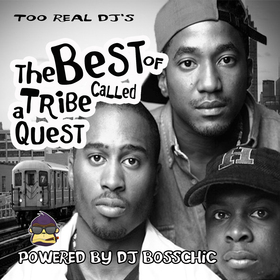 The Best Of A Tribe Called Quest DJ Boss Chic front cover
