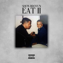 EAT II by Shon Brown