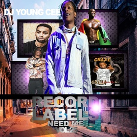 Dj Young Cee- Record Labels Need Me Vol 25 Dj Young Cee front cover