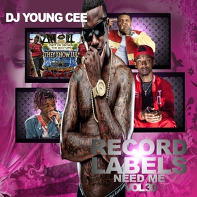Dj Young Cee- Record Labels Need Me Vol 30 Dj Young Cee front cover