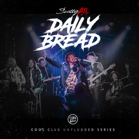 Daily Bread (Unplugged Series) Scotty ATL front cover