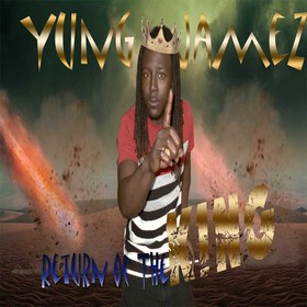 Return Of The King Yung Jamez front cover