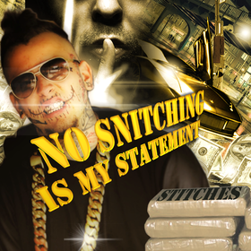 No Snitching Is My Statement Stitches  front cover