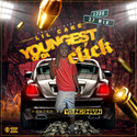 Youngest Of Da Click by Project Baby Lil Cake
