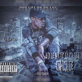 Rug Yungn - Destined One Dj Illy Jay front cover