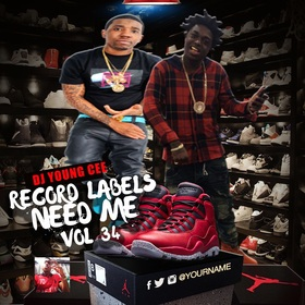 Dj Young Cee- Record Labels Need Me Vol 34 Dj Young Cee front cover