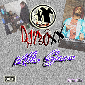 DJ 730XX & DJ Hustle Man Present: Killin Season Dj Hustle Man front cover