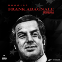 Frank Abagnale by Boog 100