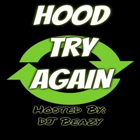 Hood- Try Again DJ B Eazy front cover