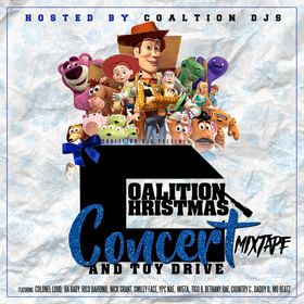 Coalition Christmas Concert & Toy Drive Mixtape (Hosted By The Coalition DJs-Carolina) DJ Money Mook front cover