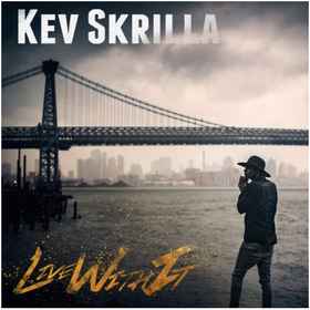 Kev Skrilla - Live With It DJ Chase front cover