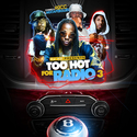 Mixtape Bullies Presents Too Hot For Radio Vol. 3 DJ H2 front cover