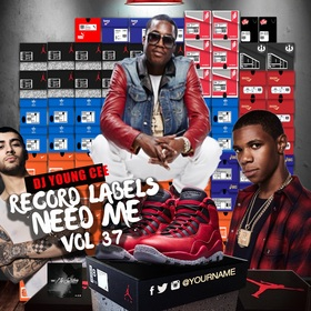 Dj Young Cee- Record Labels Need Me Vol 37 Dj Young Cee front cover