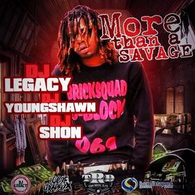More Then A Savage DJ Legacy front cover