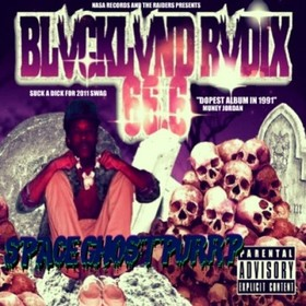 Blvcklvnd Space Ghost Purrp front cover