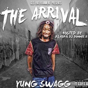 The Arrival Yung Swagg front cover
