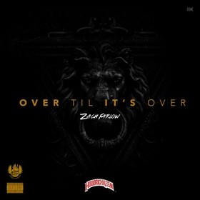Over Til It's Over Zach Farlow front cover