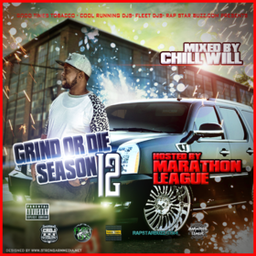 Grind Or Die Season 12 Hosted By Marathon League  CHILL iGRIND WILL front cover