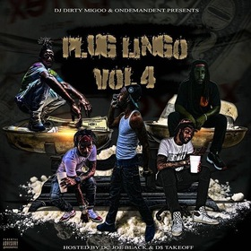 Plug Lingo Vol. 4 DJ Big Migoo front cover