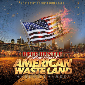 American Wasteland Vol. 2 [Beat Tape] Hassan Shareef front cover