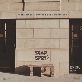 Trap Spot 3 (Hosted By Money Man) Durtty Daily front cover
