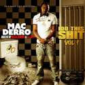 I DO THIS SHIT VOL 1 Mac Derro front cover