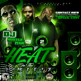 Heat In Tha Streetz: Volume 2 Dj Hustle Man front cover