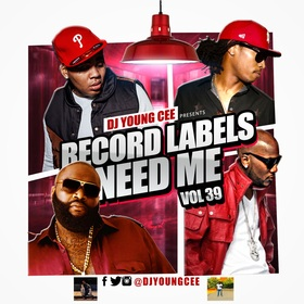 Dj Young Cee- Record Labels Need Me Vol 39 Dj Young Cee front cover