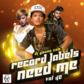 Dj Young Cee- Record Labels Need Me Vol 40 Dj Young Cee front cover