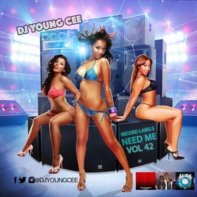 Dj Young Cee- Record Labels Need Me Vol 42 Dj Young Cee front cover