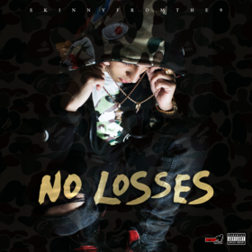 No Losses Skinnyfromthe9 front cover