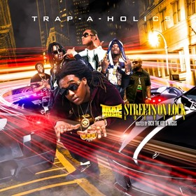 Trap Music: Streets On Lock Edition (Hosted By Migos & Rich the Kid) Trap-A-Holics front cover