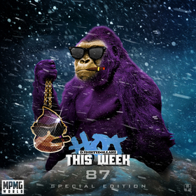 Hot This Week 87 (Special Edition) by DJ Dirty Dollarz