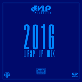 2016 Wrap Up Mix DJ V.I.P. front cover
