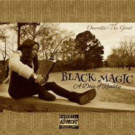 Black Magic: A Dose of Reality Omeretta The Great front cover
