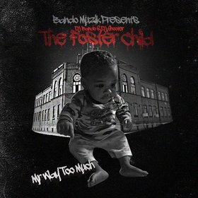 The Foster Child Mr Way Too Much front cover