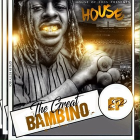 "House "" The Great Bambino "" MellDopeAF front cover"