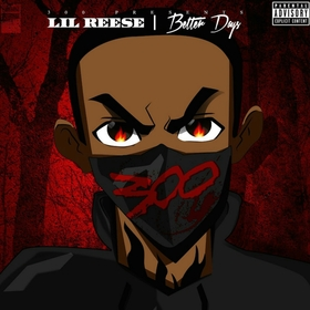 Better Days Lil Reese front cover