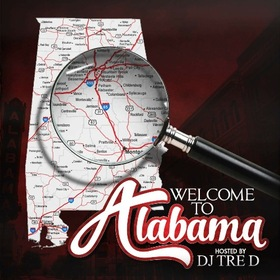 Welcome To Alabama DJ Tre D front cover