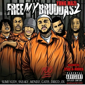 Free My Bruddas 2 Yung Mazi front cover